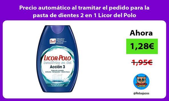 Precio automático al tramitar el pedido para la pasta de dientes 2 en 1 Licor del Polo