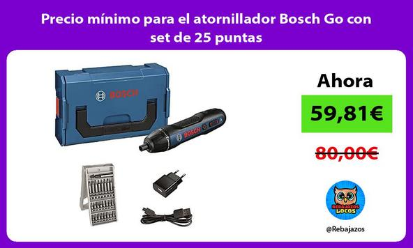 Precio mínimo para el atornillador Bosch Go con set de 25 puntas