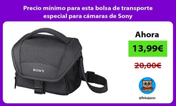 Precio mínimo para esta bolsa de transporte especial para cámaras de Sony