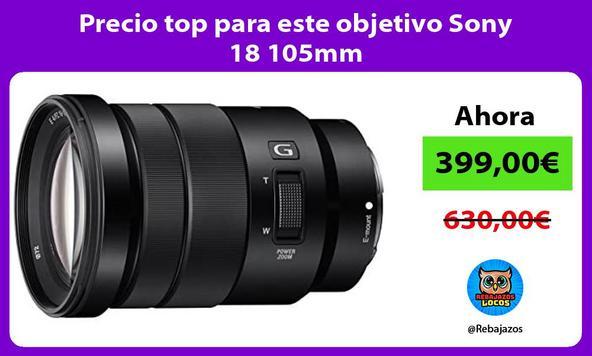 Precio top para este objetivo Sony 18 105mm