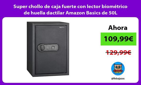 Super chollo de caja fuerte con lector biométrico de huella dactilar Amazon Basics de 50L
