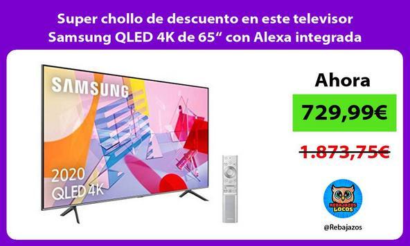 "Super chollo de descuento en este televisor Samsung QLED 4K de 65"" con Alexa integrada"
