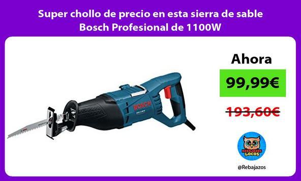 Super chollo de precio en esta sierra de sable Bosch Profesional de 1100W