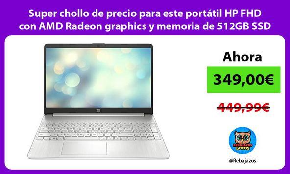 Super chollo de precio para este portátil HP FHD con AMD Radeon graphics y memoria de 512GB SSD