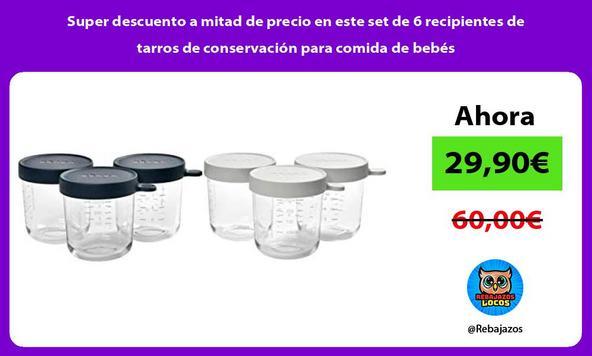 Super descuento a mitad de precio en este set de 6 recipientes de tarros de conservación para comida de bebés