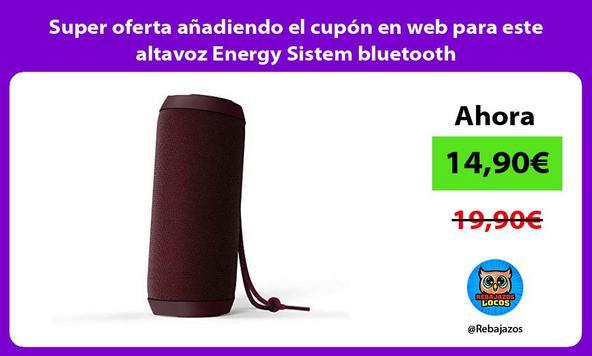Super oferta añadiendo el cupón en web para este altavoz Energy Sistem bluetooth