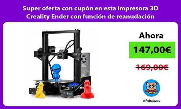 Super oferta con cupón en esta impresora 3D Creality Ender con función de reanudación