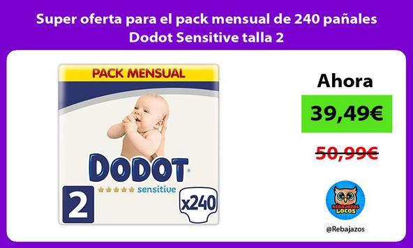 Super oferta para el pack mensual de 240 pañales Dodot Sensitive talla 2