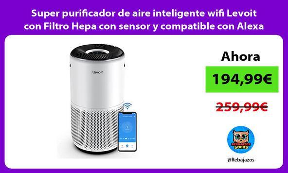 Super purificador de aire inteligente wifi Levoit con Filtro Hepa con sensor y compatible con Alexa