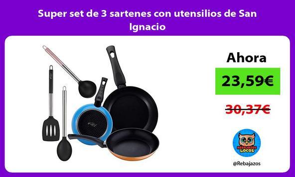 Super set de 3 sartenes con utensilios de San Ignacio