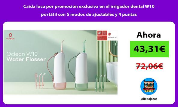 Caída loca por promoción exclusiva en el irrigador dental W10 portátil con 5 modos de ajustables y 4 puntas