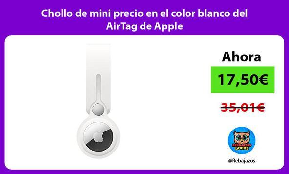 Chollo de mini precio en el color blanco del AirTag de Apple