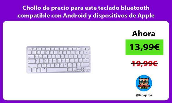 Chollo de precio para este teclado bluetooth compatible con Android y dispositivos de Apple