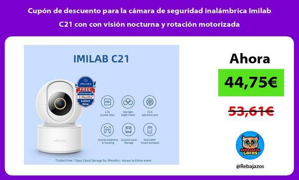 Cupón de descuento para la cámara de seguridad inalámbrica Imilab C21 con con visión nocturna y rotación motorizada