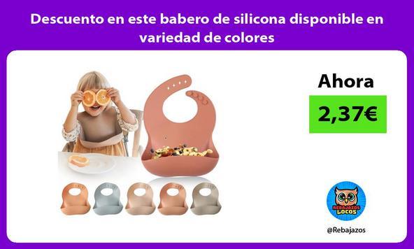 Descuento en este babero de silicona disponible en variedad de colores