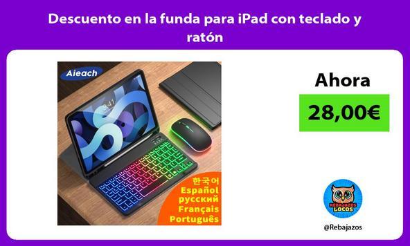 Descuento en la funda para iPad con teclado y ratón
