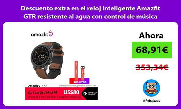 Descuento extra en el reloj inteligente Amazfit GTR resistente al agua con control de música
