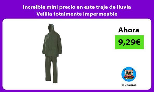 Increíble mini precio en este traje de lluvia Velilla totalmente impermeable
