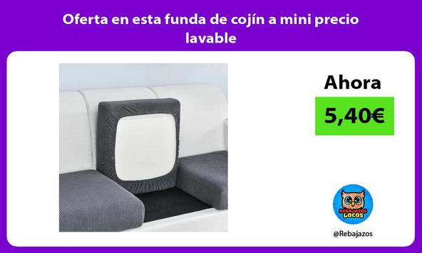 Oferta en esta funda de cojín a mini precio lavable