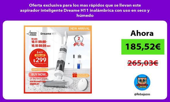 Oferta exclusiva para los mas rápidos que se llevan este aspirador inteligente Dreame H11 inalámbrica con uso en seco y húmedo