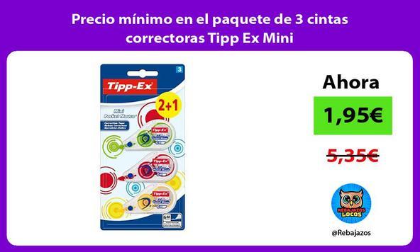 Precio mínimo en el paquete de 3 cintas correctoras Tipp Ex Mini