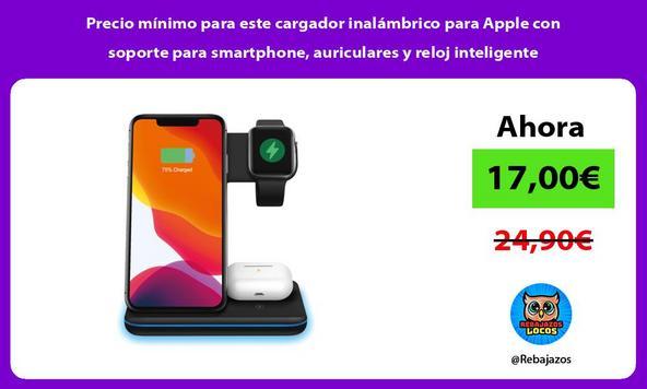 Precio mínimo para este cargador inalámbrico para Apple con soporte para smartphone, auriculares y reloj inteligente