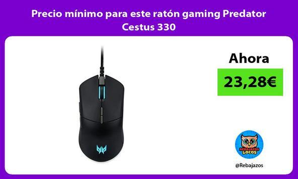 Precio mínimo para este ratón gaming Predator Cestus 330