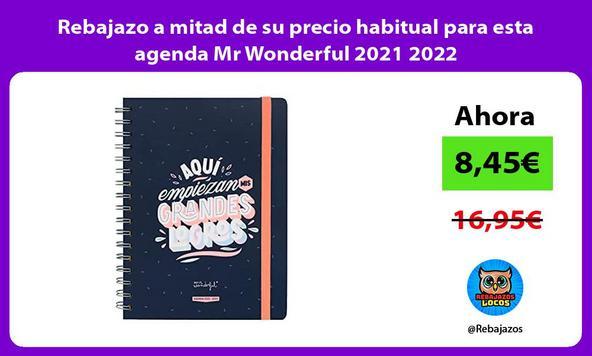 Rebajazo a mitad de su precio habitual para esta agenda Mr Wonderful 2021 2022