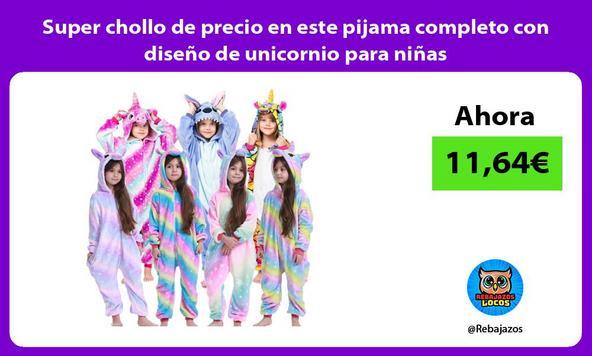 Super chollo de precio en este pijama completo con diseño de unicornio para niñas